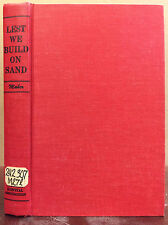 LEST WE BUILD ON SAND By Trafford P. Maher, S.J - 1962, Catholic