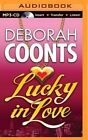 Lucky in Love by Deborah Coonts (CD-Audio, 2014)
