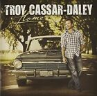 Home 9341004013551 by Troy Cassar-daley CD