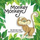 Monkey Monkey by Shirley Hall (Paperback, 2012)