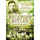 Escaping Hitler: A Jewish Boy's Quest for Freedom and His Future by Phyllida Scrivens (Hardback, 2016)