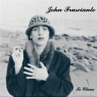 Niandra Lades and Usually Just a T-shirt 0602537351091 by John Frusciante CD