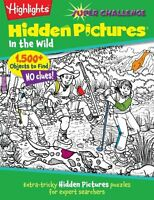 Highlights Super Challenge Hidden Pictures In The Wild By Highlights For Childre on sale