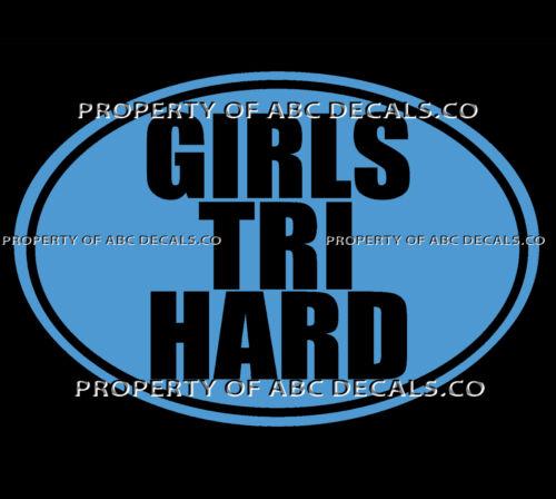VRS OVAL Triathlon WORD Swim Bike Run GIRLS TRI HARD Standard CAR VINYL DECAL