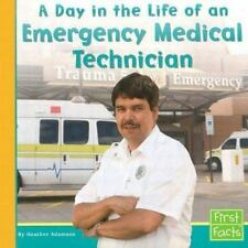 A Day in the Life of an Emergency Medical Technician (First Facts)-ExLibrary