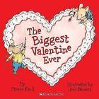 The Biggest Valentine Ever by Steven Kroll (Paperback / softback, 2006)