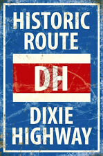 DIXIE HIGHWAY VINTAGE CLASSIC OLD STYLE AMERICAN ROAD STREET METAL WALL SIGN