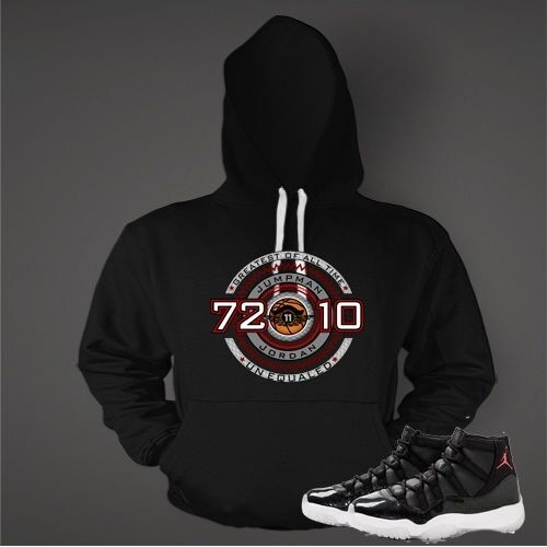Hoodie to Match Air Jordan 11 72 and 10 Turnschuhe Men Graphic Pull Over Hoodie