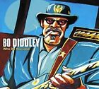 Who Do You Love Bo Diddley 5413992503377