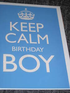 Keep Calm Birthday Boy  blue greeting card blank inside keep calm carry on st - <span itemprop='availableAtOrFrom'>Nottingham, Nottinghamshire, United Kingdom</span> - Keep Calm Birthday Boy  blue greeting card blank inside keep calm carry on st - Nottingham, Nottinghamshire, United Kingdom