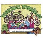 Terrible, Terrible! by Robin Bernstein (Paperback, 1988)