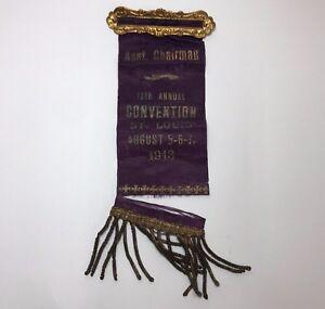 August-1913-13th-Annual-Convention-Purple-Pinback-Ribbon-Asst-Chairman-St-Louis