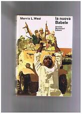 Morris L. West LA NUOVA BABELE mondadori rilegato 1969