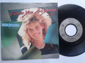 CC-Catch-Cause-You-Are-Young-7-034-Vinyl-Single-1986-mit-Schutzhuelle