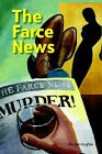 The Farce News by Morgan Hughes (Paperback, 2006)