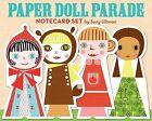 Paper Doll Parade Notecard Set by Suzy Ultman by Suzy Ultman (Diary, 2009)