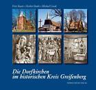 Die Dorfkirchen im historischen Kreis Greifenberg von Norbert Buske, Michael Lissok und Fritz Baatz (2006, Gebundene Ausgabe)