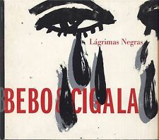 BEBO & CIGALA - Lagrimas negras - CD DIGIPACK 2003 USATO BUONE CONDIZIONI