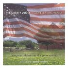 A Cappella Americana by The Liberty Voices (CD, Oct-2001, Primarily A Cappella)