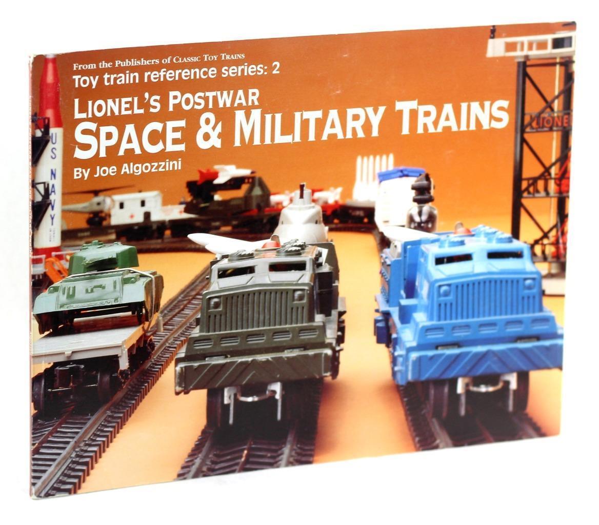 Lionel Postwar Space & Military Trains Toy Train Reference Series Joe Algozzini