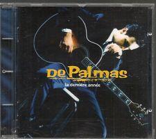 CD ALBUM 11 TITRES--DE PALMAS--LA DERNIERE ANNEE--1994