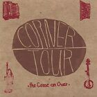 The Come on Over by Corner Tour (CD, Jan-2002, CD Baby (distributor))