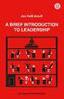 Brief Introduction to Leadership by Jan Ketil Arnulf (Paperback, 2014)