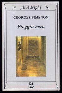 GEORGES-SIMENON-PIOGGIA-NERA-ADELPHI-GLI-ADELPHI-1-EDIZIONE-2002