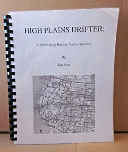 HIGH-PLAINS-DRIFTER-Tim-Shey-Hitchhiking-Across-America-book-Christian-2000