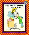 The Bag I'm Taking to Grandma's by Shirley Neitzel, Shirley Neithzel (Paperback, 1999)