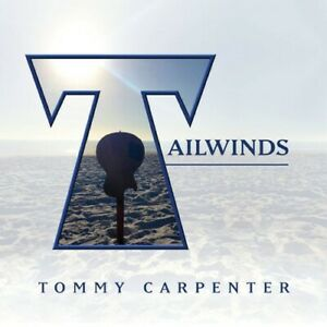 Tommy Carpenter - Tailwinds [New CD]