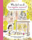 Life and Soul Library: Why Don't We All Live Together Anymore?: Big Issues for Little People After a Family Break-Up by Christopher McCurry, Emma Waddington (Hardback, 2016)
