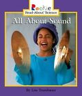 All About Sound by Lisa Trumbauer (Paperback, 2004)