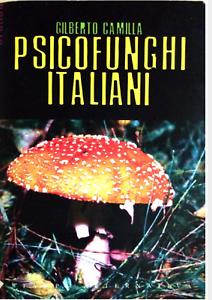 Psicofunghi italiani proprietà psicoattive accertate schede foto colori effetti