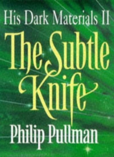 The Subtle Knife (His Dark Materials),Philip Pullman
