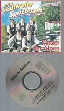 CD--ORIG. SÜDTIROLER SPITZBUAM--KINDER DER ALPENSINGLE