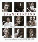 Transcending: Reflections of Crime Victims by Howard Zehr (Hardback, 2001)