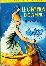 Le champion d'Olympie // René GUILLOT // Bibliothèque Verte / n° 270 // 1ère  Ed