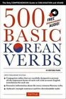 500 Basic Korean Verbs: Only Comprehensive Guide to Conjugation and Usage by Kyubyong Park (Paperback, 2015)