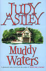 Muddy Waters by Judy Astley (Paperback, 1997)