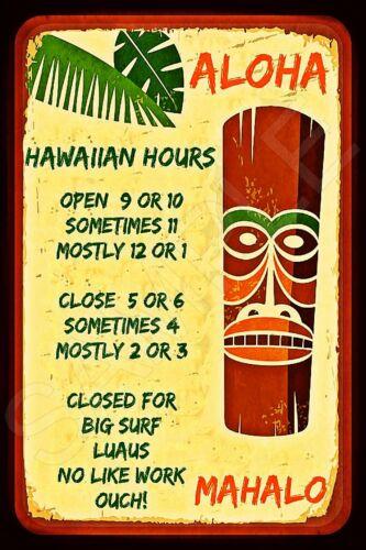 *HAWAIIAN HOURS* MADE IN USA METAL SIGN 8X12 TIKI BAR VACATION NO WORK LUAU