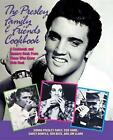 The Presley Family and Friends Cookbook by Donna Presley Early, etc. (Paperback, 1998)