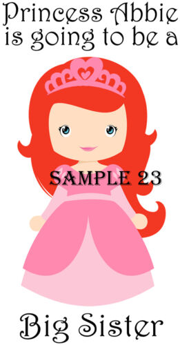 YOUR NAME FREE Ref 49-12 PRINCESS BIG SISTER TO BE IRON ON TRANSFER