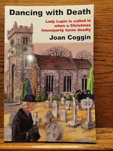 Dancing with Death - Joan Coggin - A Lady Lupin Christmas Mystery Trade Paperbck