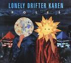 Poles von Lonely Drifter Karen (2012)