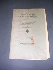 Forez Chateau du Fay Chateau de Ravoire Testenoire-Lafayette 1895