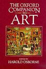 The Oxford Companion to Art by Oxford University Press (Hardback, 1970)