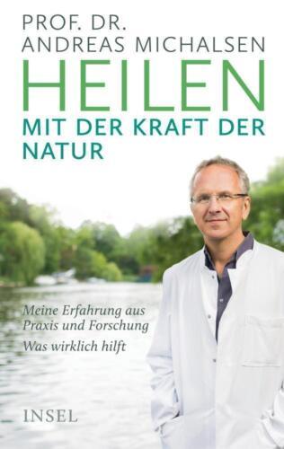 1 von 1 - Heilen mit der Kraft der Natur von Andreas Michalsen (2017, Gebundene Ausgabe)