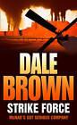 Strike Force by Dale Brown (Paperback, 2008)
