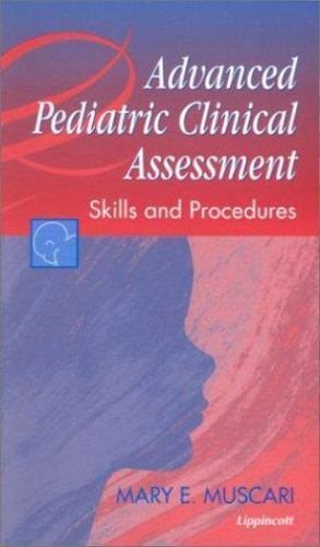 Advanced Pediatric Clinical Assessment: Skills and Procedures